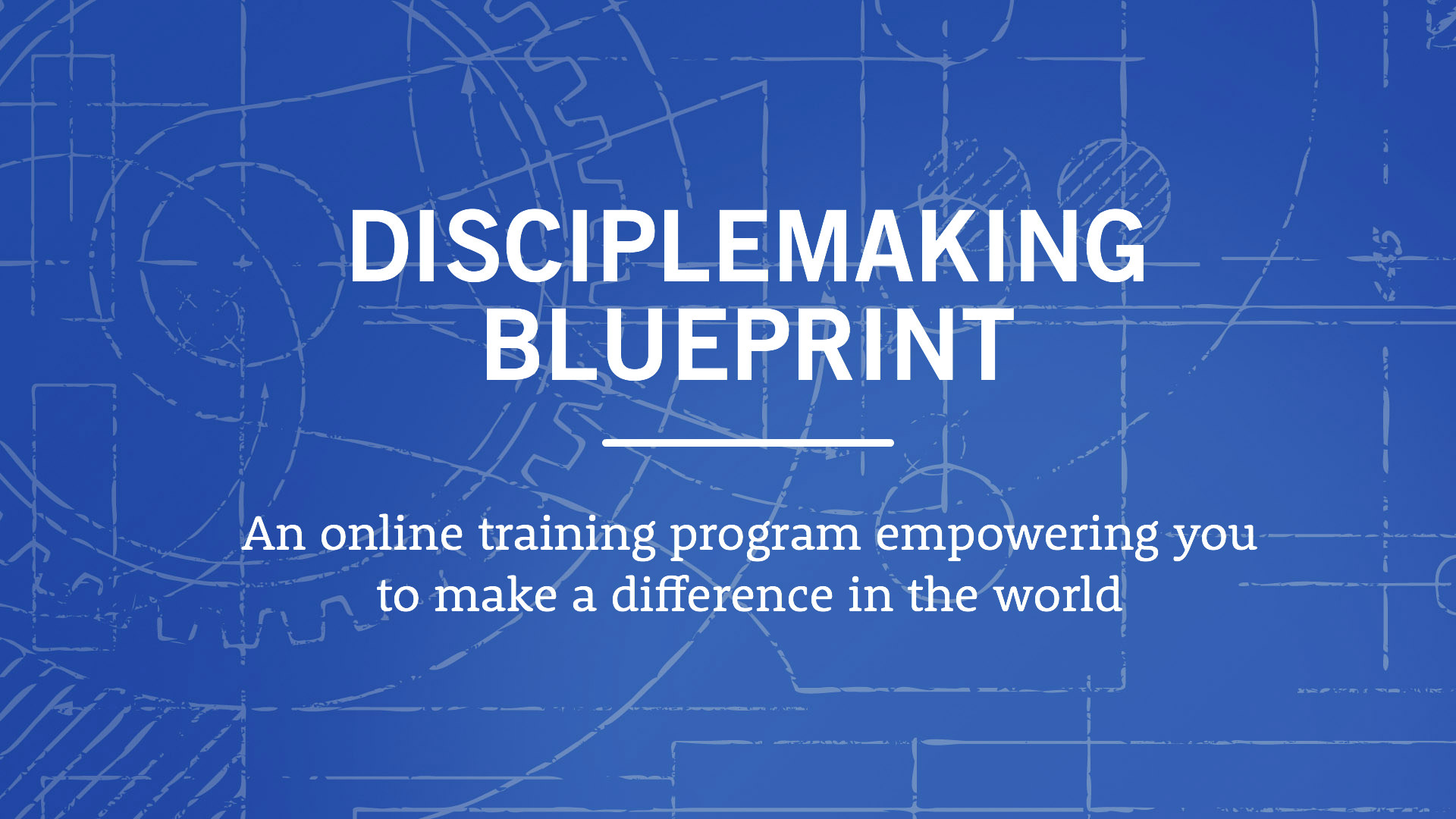 Your disciplemaking blueprint verge network malvernweather Gallery