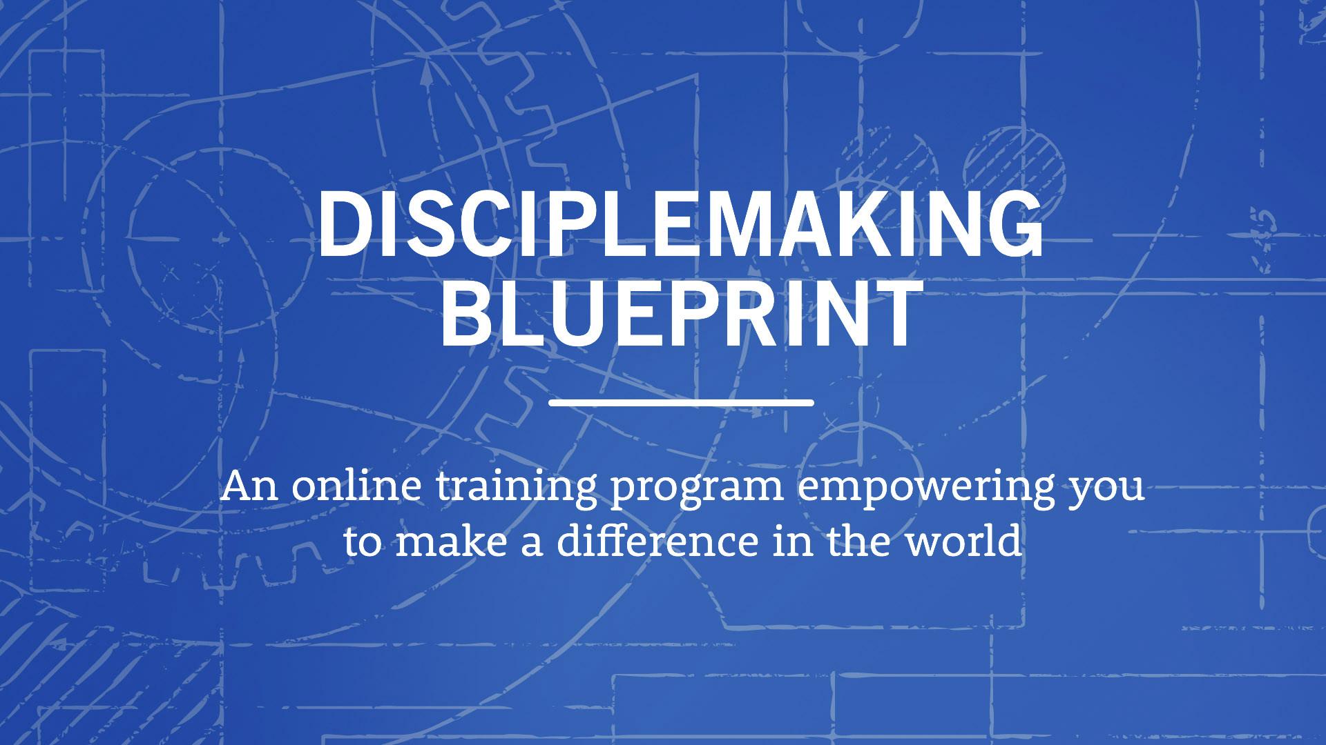 Your disciplemaking blueprint verge network malvernweather Gallery