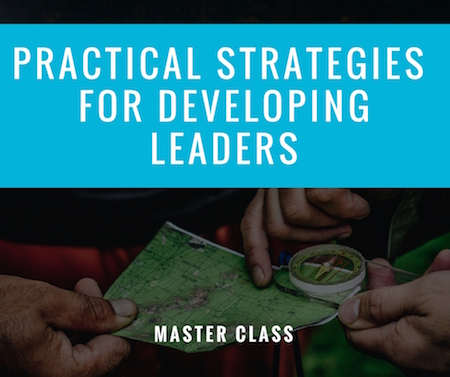 Masterclass Practical Strategies For Developing Leaders Join Lab