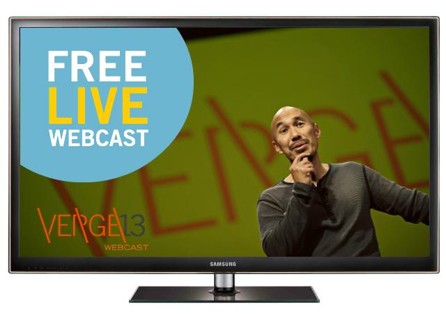 Verge 2013 Live Webcast