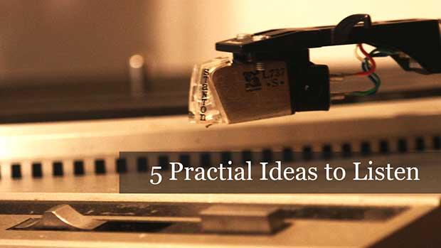 04.24.13_5-Practical-Ideas-to-Listen