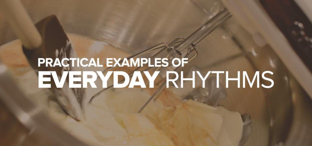 everyday-rhythms