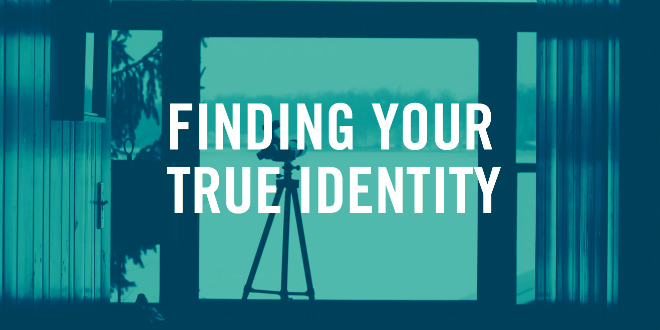 finding your identity 2018-6-10  since birth, we have all taken part in the never-ending process of learning about ourselves and who we want to bein childhood and youth, our search for our true ide.