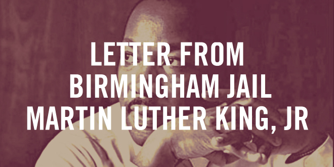 what is the thesis of the letter from birmingham jail